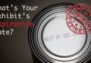 What's the Expiration Date of Your Trade Show Display?  20 Clues.