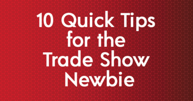 Tips for the Trade Show Newbie